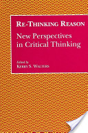 Re-Thinking Reason