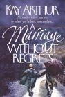 A Marriage Without Regrets