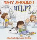 Why Should I Help?