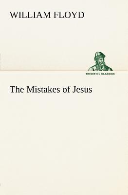 The Mistakes of Jesus