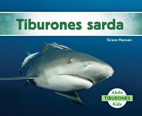 Tiburones sarda/ Bul...