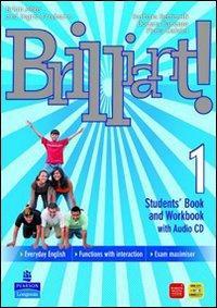 Brilliant! Student's book-Workbook-Culture book. Ediz. leggera. Per la Scuola media. Con CD Audio. Con DVD-ROM. Con espansione online