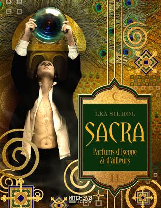 Sacra, parfums d'Isenne et d'Ailleurs, Tome 2