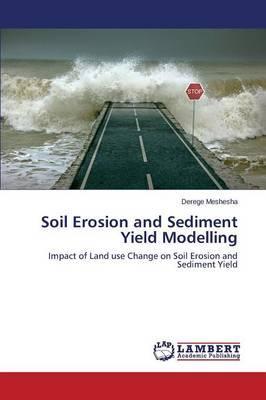 Soil Erosion and Sediment Yield Modelling