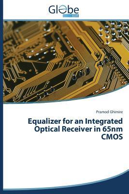 Equalizer for an Integrated Optical Receiver in 65nm CMOS