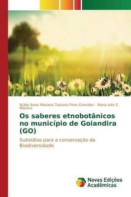 Os saberes etnobotânicos no município de Goiandira (GO)