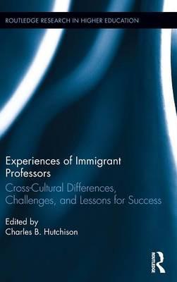Experiences of Immigrant Professors