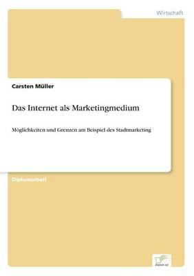 Das Internet als Marketingmedium