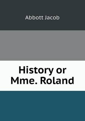 History or Mme. Roland