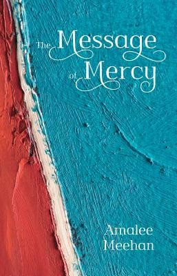 The Message of Mercy