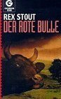Der rote Bulle.