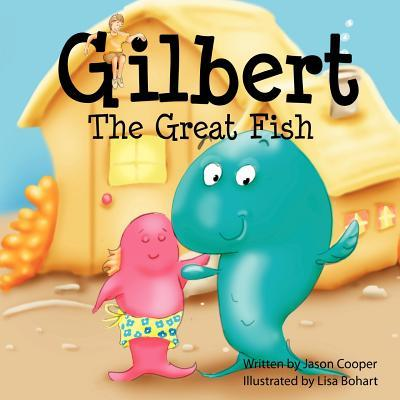 Gilbert the Great Fi...