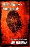 Dick Cheney's Fingerprints