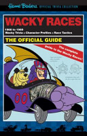 Hanna-Barbera the Wacky Races Official Guide