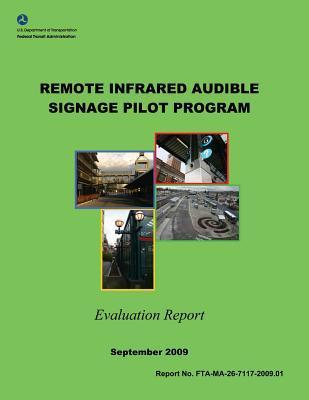 Remote Infrared Audible Signage Pilot Program Evaluation Report