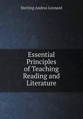 Essential Principles of Teaching Reading and Literature