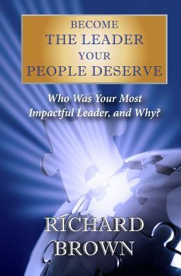Become the Leader Your Peope Deserve