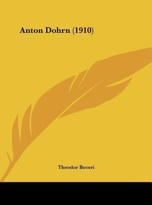 Anton Dohrn (1910)