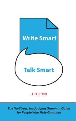 Write Smart, Talk Smart