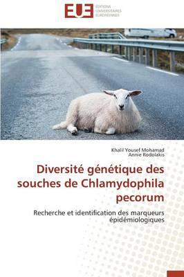 Diversite Genetique des Souches de Chlamydophila Pecorum