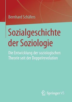 Sozialgeschichte Der Soziologie