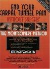 End Your Carpal Tunnel Pain without Surgery, Second Edition
