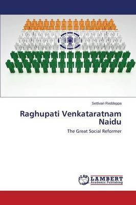 Raghupati Venkataratnam Naidu