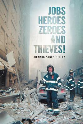 Jobs, Heroes, Zeroes, and Thieves!