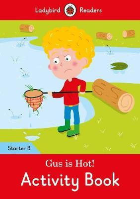 Gus is Hot! Activity Book