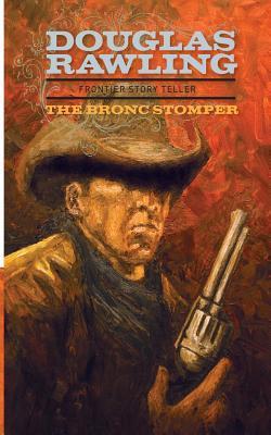 The Bronc Stomper