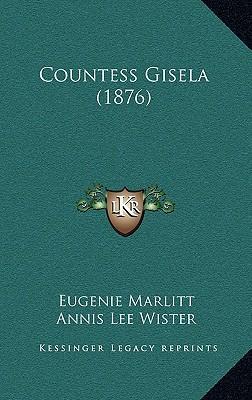 Countess Gisela (1876) Countess Gisela (1876)