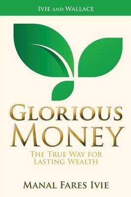 GLORIOUS MONEY
