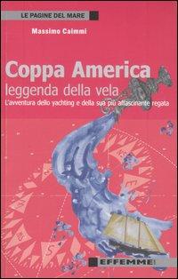 Coppa America, leggenda della vela