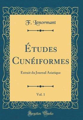 Études Cunéiformes, Vol. 1