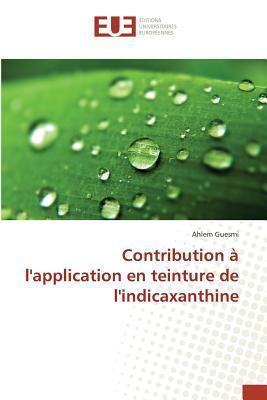 Contribution a l'Application en Teinture de l'Indicaxanthine