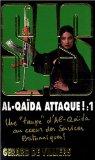 Al-Qaida attaque ! Tome 1