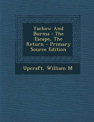 Yachow and Burma