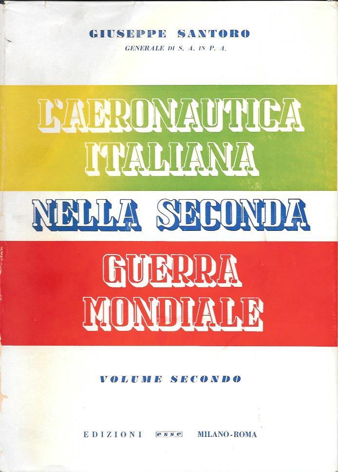 L'aeronautica italiana nella seconda guerra mondiale - vol. 2