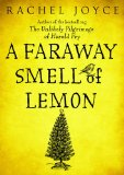 A Faraway Smell of L...
