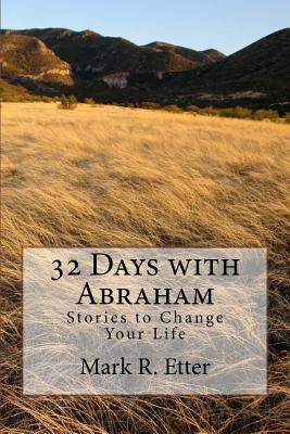 32 Days With Abraham