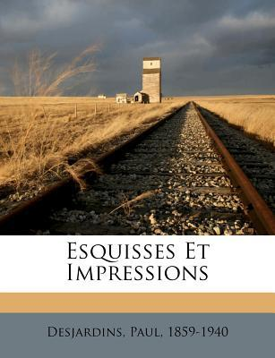 Esquisses Et Impress...