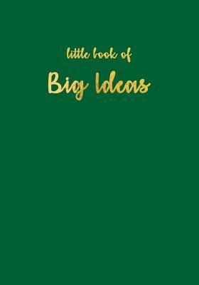 Little Book of Big Ideas Forest Green Sketchbook