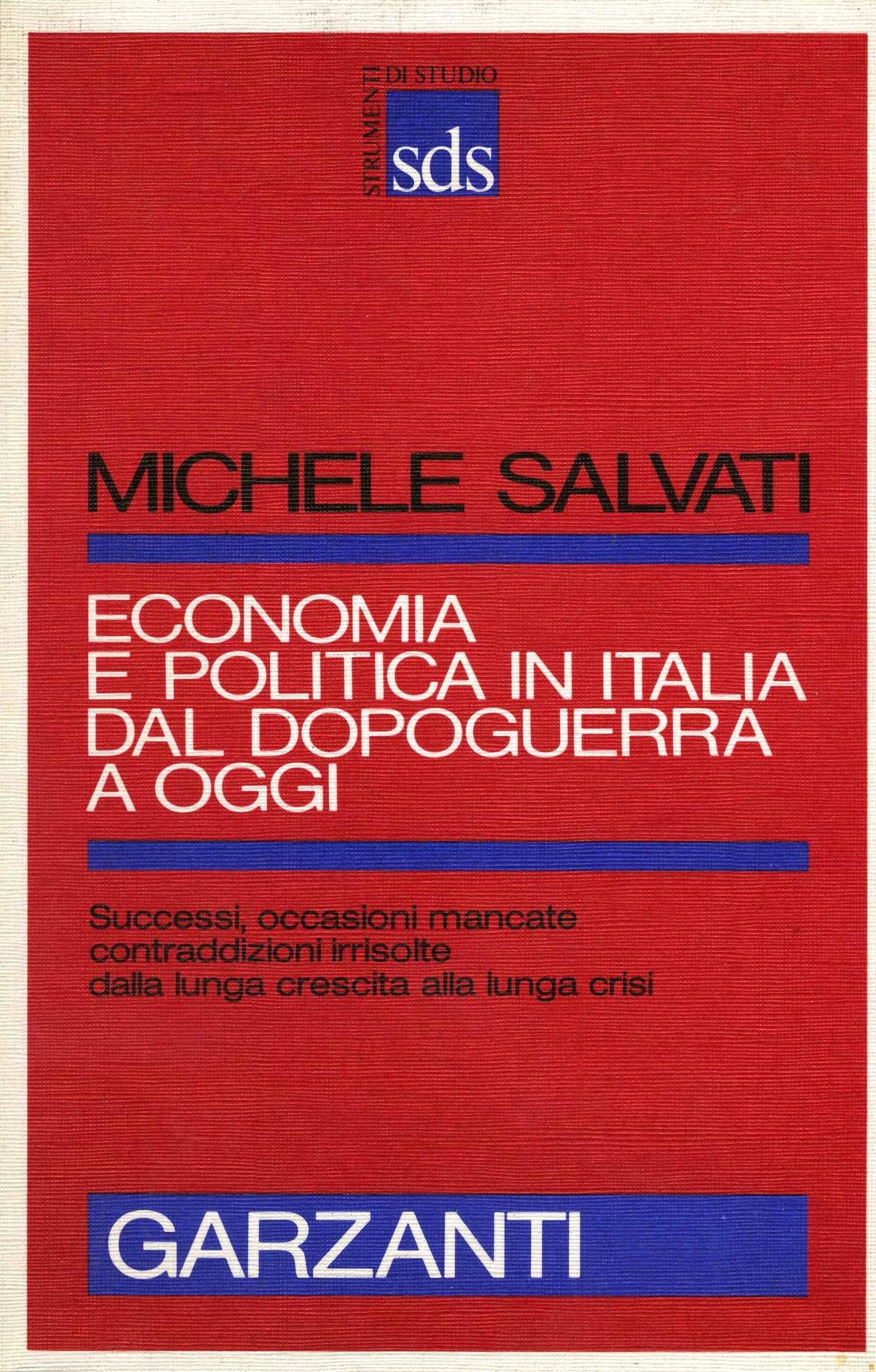 Economia e politica in Italia dal dopoguerra a oggi