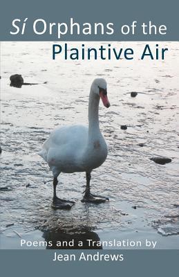 Si Orphans of the Plaintive Air