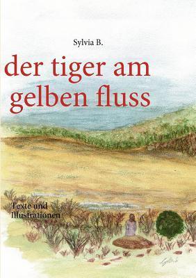 der tiger am gelben fluss
