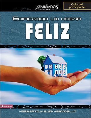 Edificando un hogar feliz, guia del participante