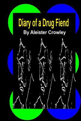 Diary of a Drug Fien...