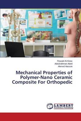 Mechanical Properties of Polymer-Nano Ceramic Composite For Orthopedic