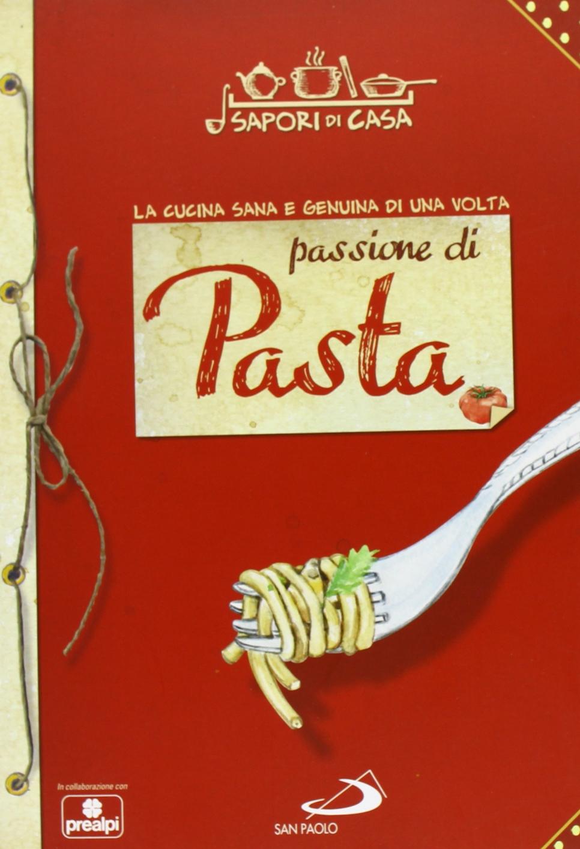 Passione di pasta