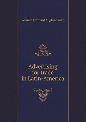 Advertising for Trade in Latin-America